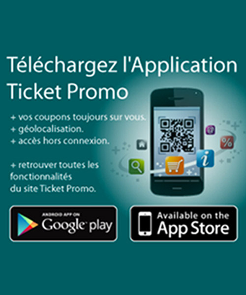 Téléchargez l'application Ticket Promo